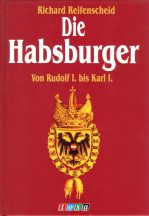 Richard Reifenscheid: Die Habsburger