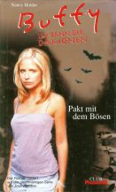 Nancy Holder: Buffy - Im Bann der Dämonen