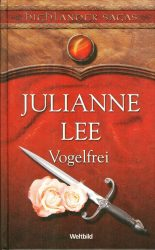 Julianne Lee: Vogelfrei  (1. kötet)
