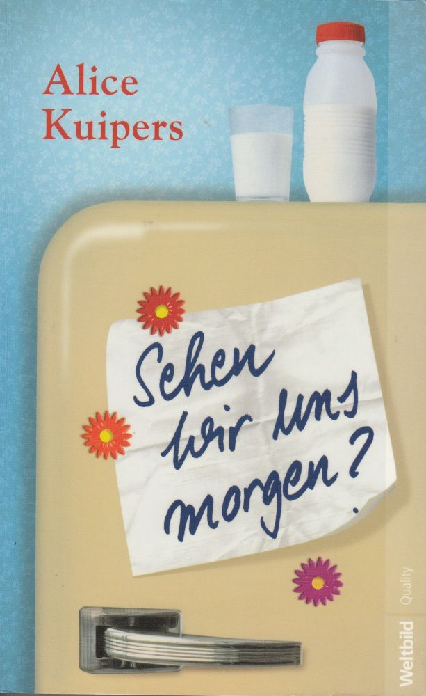Alice Kuipers: Sehen wir uns morgen?