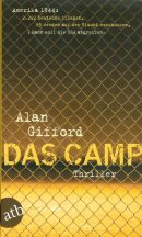 Alan Gifford: Das Camp