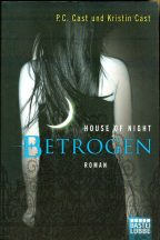 P.C. Cast und Kristin Cast : House of Night - Betrogen (Band 2)