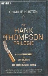 Charlie Huston: Die Hank Thompson Trilogie