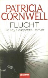 Patricia Cornwell: Flucht