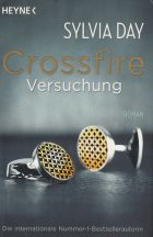 Sylvia Day: Crossfire Versuchung