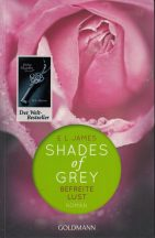 El James: Shades of Grey - Befreite Lust