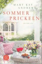 Mary Kay Andrews: Sommer Prickeln