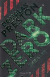 Douglas Preston: Dark Zero