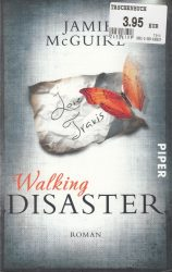 Jamie McGuire: Walking Disaster